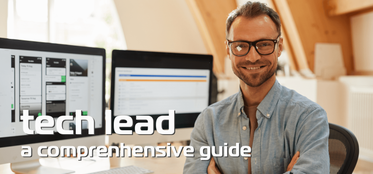 Technical Lead: A comprehensive guide